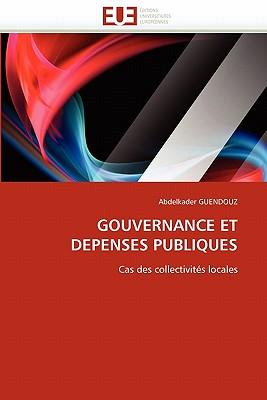 Gouvernance Et Depenses Publiques 9786131575426