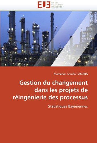 Gestion Du Changement Dans Les Projets de Reingenierie Des Processus 9786131531033