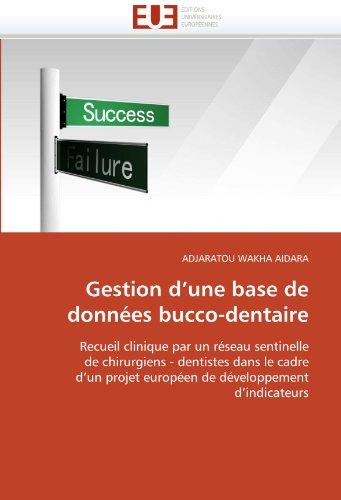 Gestion D'Une Base de Donn Es Bucco-Dentaire 9786131558504