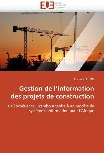 Gestion de L'Information Des Projets de Construction 9786131529894