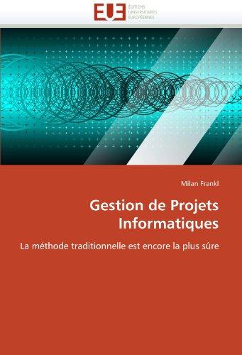 Gestion de Projets Informatiques 9786131533686