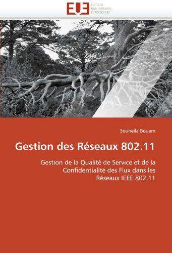 Gestion Des R Seaux 802.11 9786131566790
