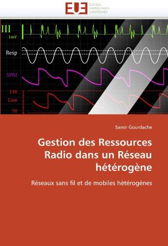 Gestion Des Ressources Radio Dans Un R Seau H T Rog Ne