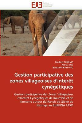 Gestion Participative Des Zones Villageoises D'Int R T Cyn G Tiques 9786131584589