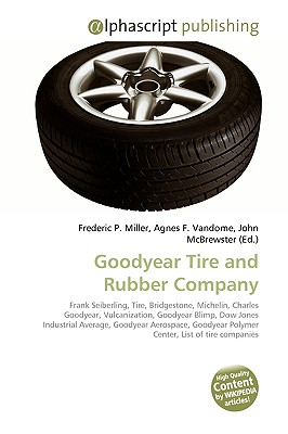 overview of goodyear tire rubber company Free essay: summary of case analysis: goodyear tire and rubber company 1  introduction goodyear tire and rubber company goodyear tire.