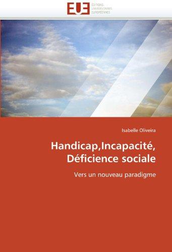 Handicap, Incapacit, Dficience Sociale 9786131509193