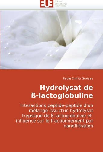 Hydrolysat de -Lactoglobuline 9786131501722
