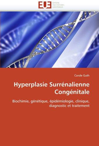 Hyperplasie Surr Nalienne Cong Nitale 9786131550959