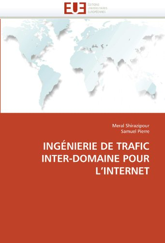 Ingnierie de Trafic Inter-Domaine Pour L'Internet 9786131522109