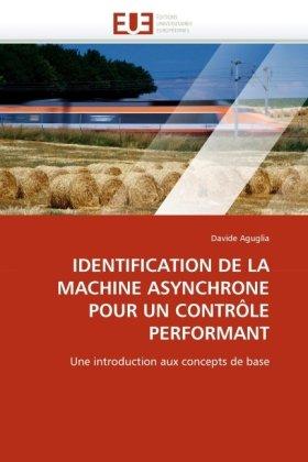 Identification de La Machine Asynchrone Pour Un Contrle Performant 9786131522482