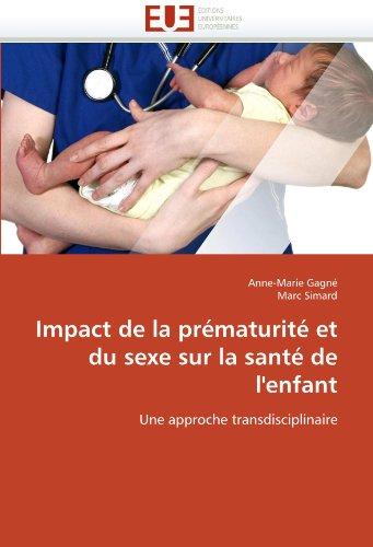 Impact de La Prematurite Et Du Sexe Sur La Sante de L'Enfant 9786131533181