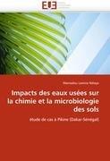 Impacts Des Eaux Usees Sur La Chimie Et La Microbiologie Des Sols 9786131542954