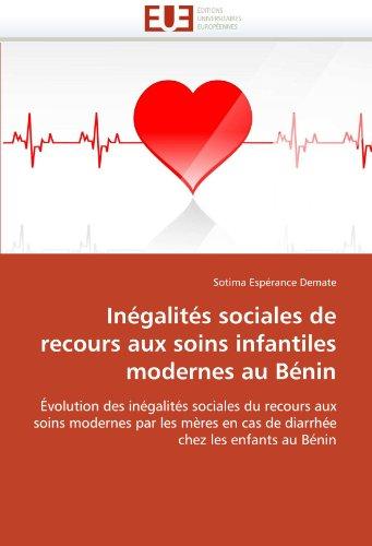 In Galit S Sociales de Recours Aux Soins Infantiles Modernes Au B Nin 9786131576799