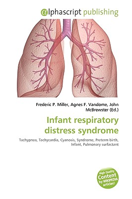 Infant Respiratory Distress Syndrome By Frederic P Miller