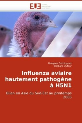 Influenza Aviaire Hautement Pathogne H5n1 9786131504006