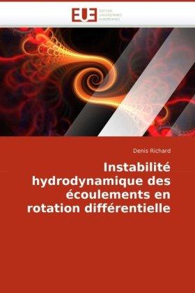 Instabilit Hydrodynamique Des Coulements En Rotation Diffrentielle 9786131512643
