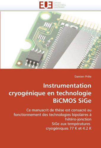 Instrumentation Cryognique En Technologie BICMOS Sige 9786131537035