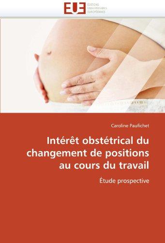 Int R T Obst Trical Du Changement de Positions Au Cours Du Travail 9786131553561