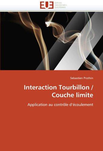 Interaction Tourbillon / Couche Limite 9786131566455