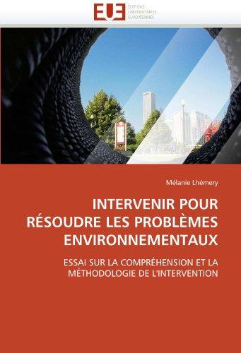 Intervenir Pour Resoudre Les Problemes Environnementaux 9786131522239