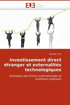 Investissement Direct Tranger Et Externalits Technologiques 9786131508837