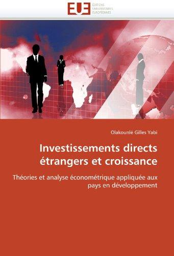 Investissements Directs Etrangers Et Croissance 9786131531668