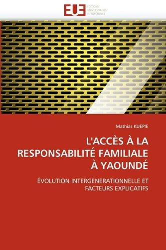 L'Acc S La Responsabilit Familiale Yaound 9786131529597