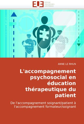 L'Accompagnement Psychosocial En Education Thrapeutique Du Patient 9786131509469