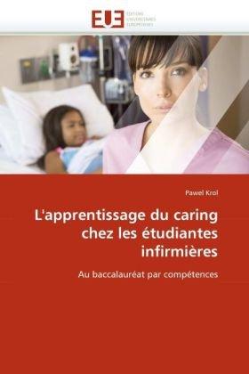 L'Apprentissage Du Caring Chez Les Tudiantes Infirmires 9786131516948