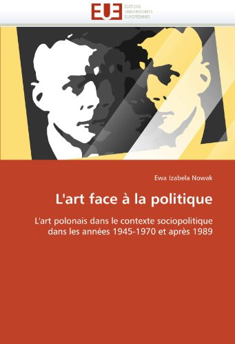 L'Art Face La Politique 9786131521188