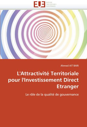 L'Attractivite Territoriale Pour L'Investissement Direct Etranger 9786131547201