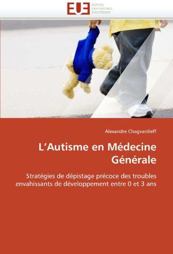 L'Autisme En Medecine Generale 9786131531590