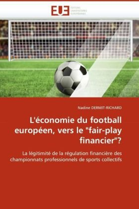 L'Conomie Du Football Europen, Vers Le