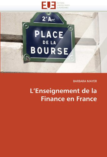 L'Enseignement de La Finance En France 9786131544828