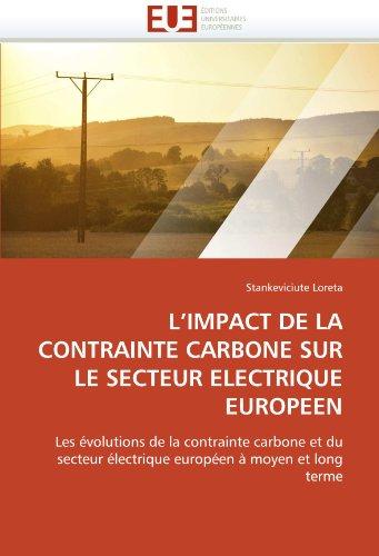 L'Impact de La Contrainte Carbone Sur Le Secteur Electrique Europeen 9786131515538