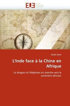 L'Inde Face La Chine En Afrique 9786131523939
