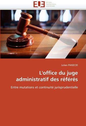 L'Office Du Juge Administratif Des Referes 9786131535338
