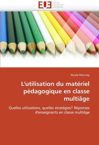 L'Utilisation Du Mat Riel P Dagogique En Classe Multi GE 9786131592614
