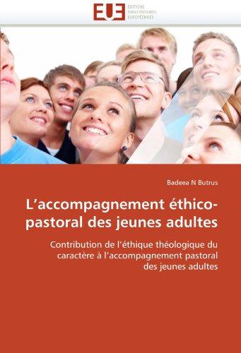 L'Accompagnement Thico-Pastoral Des Jeunes Adultes 9786131567223