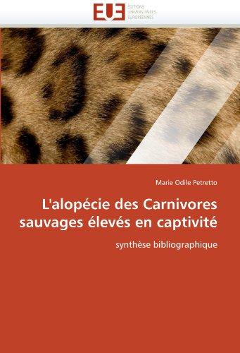 L'Alop Cie Des Carnivores Sauvages Lev?'s En Captivit 9786131567575