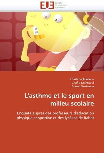 L'Asthme Et Le Sport En Milieu Scolaire 9786131572913