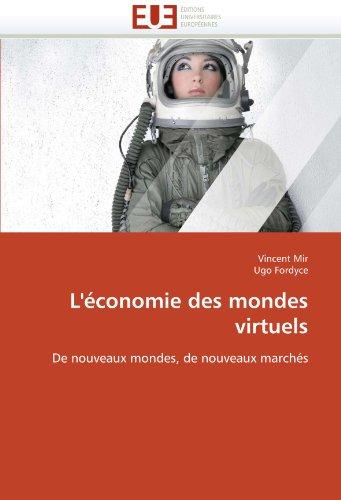 L' Conomie Des Mondes Virtuels 9786131573781