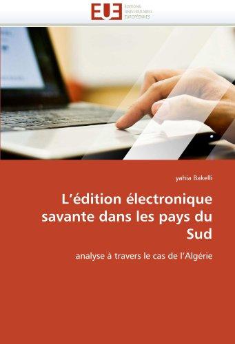 L' Dition Lectronique Savante Dans Les Pays Du Sud 9786131561924