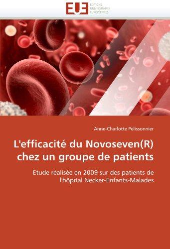 L'Efficacit Du Novoseven(r) Chez Un Groupe de Patients 9786131560576