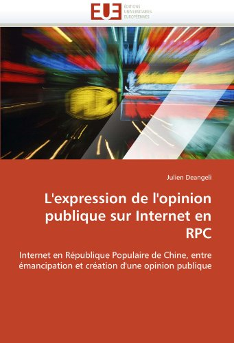 L'Expression de L'Opinion Publique Sur Internet En RPC 9786131576737
