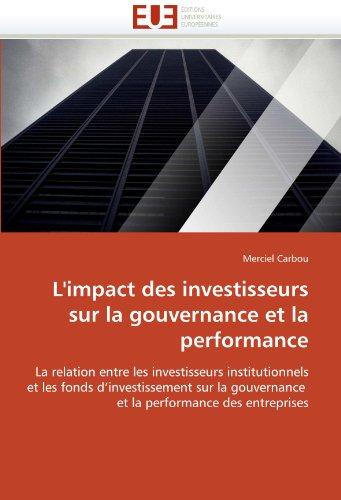 L'Impact Des Investisseurs Sur La Gouvernance Et La Performance 9786131521003