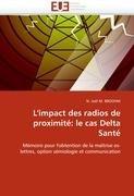 L'Impact Des Radios de Proximit: Le Cas Delta Sant 9786131583483