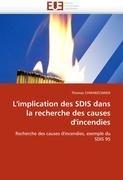 L'Implication Des Sdis Dans La Recherche Des Causes D'Incendies 9786131583209