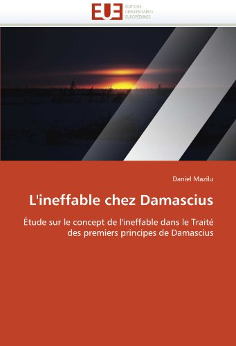 L'Ineffable Chez Damascius 9786131568701