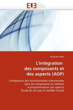 L'Intgration Des Composants Et Des Aspects (Aop) 9786131502279